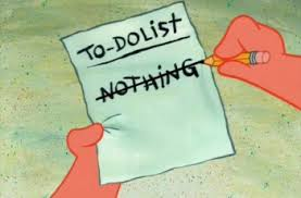 to do list – nothing